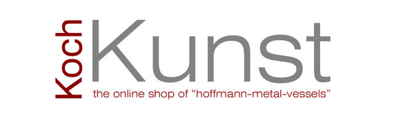 Koch-Kunst-Shop the online shop of www.hoffmann-metal-vessels.com